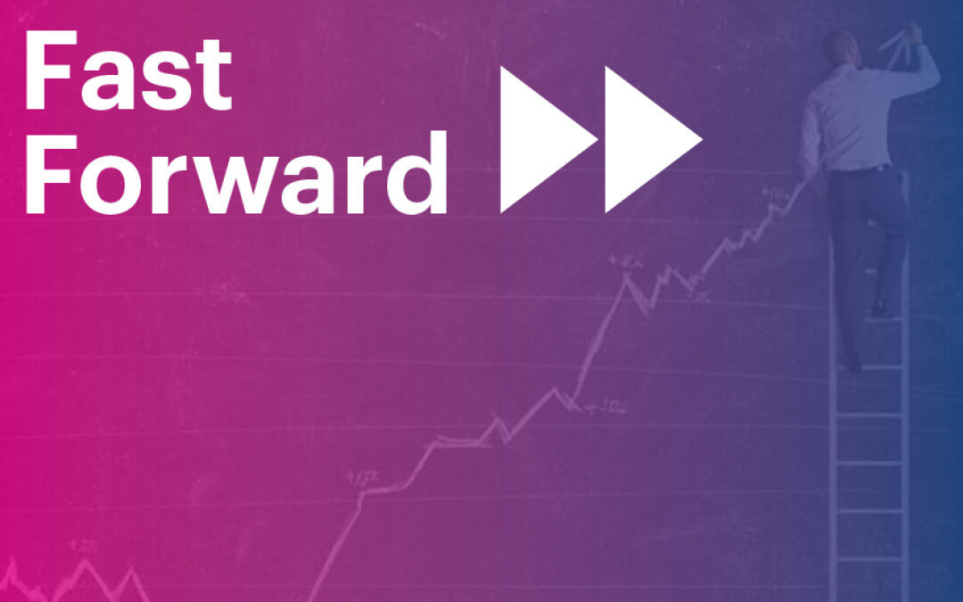 Fast Forward: Our New Offering for High-Growth Companies